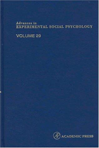 9780120152292: Advances in Experimental Social Psychology, Volume 29