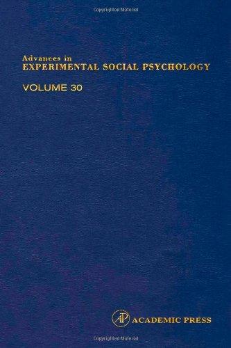 9780120152308: Advances in Experimental Social Psychology, Volume 30