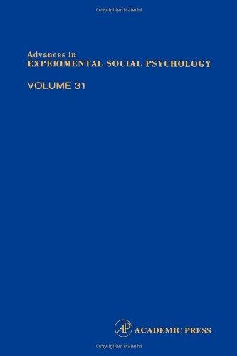 9780120152315: Advances in Experimental Social Psychology, Volume 31