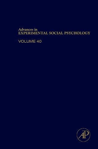 9780120152407: Advances in Experimental Social Psychology, Volume 40