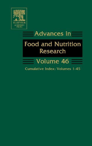 9780120164462: Advances in Food and Nutrition Research: Cumulative Index: Volumes 1-45: Cumulative Index v. 1-45 (Advances in Food & Nutrition Research)