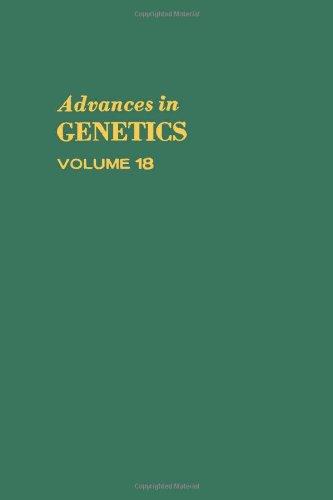 9780120176182: Advances in Genetics: v. 18