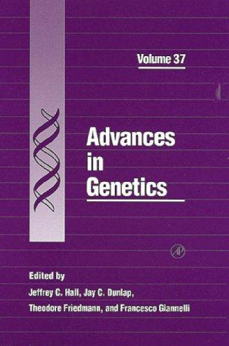 9780120176373: Advances in Genetics, Volume 37