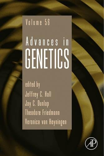 9780120176564: Advances in Genetics, Volume 56