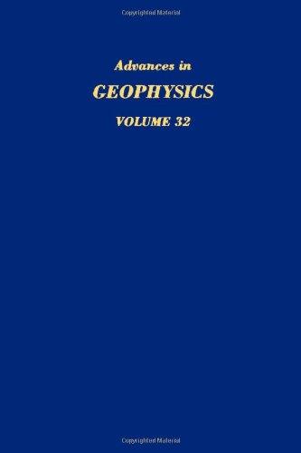 9780120188321: Advances in Geophysics, Vol. 32