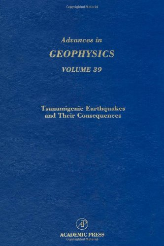 9780120188390: Tsunamigenic Earthquakes and Their Consequences (Advances in Geophysics, Vol. 39)