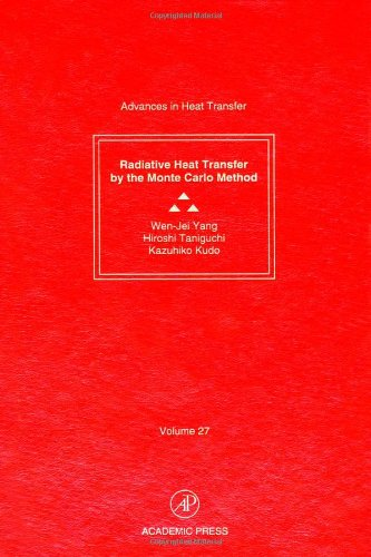 Radiative Heat Transfer by the Monte Carlo: Wen-Jei Yang ,