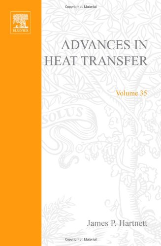 9780120200351: Advances in Heat Transfer, Volume 35