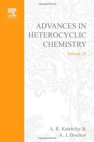 9780120206292: Advances in Heterocyclic Chemistry. Volume 29 (v. 29)