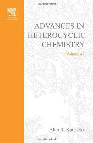 9780120206438: Advances in Heterocyclic Chemistry: v. 43