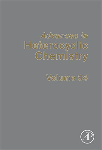9780120207848: Advances in Heterocyclic Chemistry, Volume 84