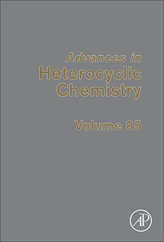 9780120207855: Advances in Heterocyclic Chemistry, Volume 85