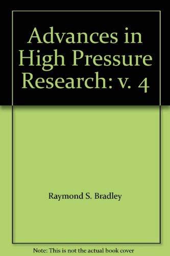 Advances in High Pressure Research: v. 4
