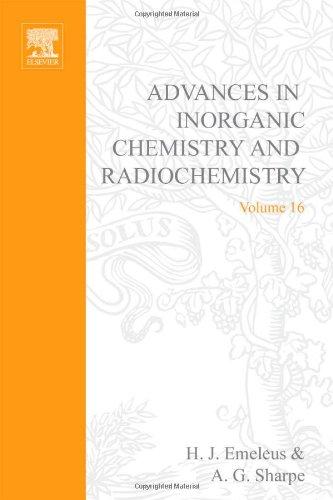 ADVANCES IN INORGANIC CHEMISTRY AND RADIOCHEMISTRY VOL: H.J. Emeleus