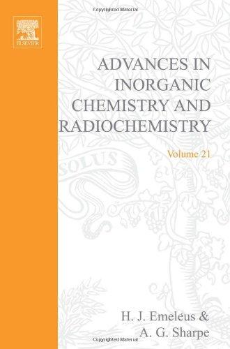 9780120236213: Advances in Inorganic Chemistry and Radiochemistry: v. 21