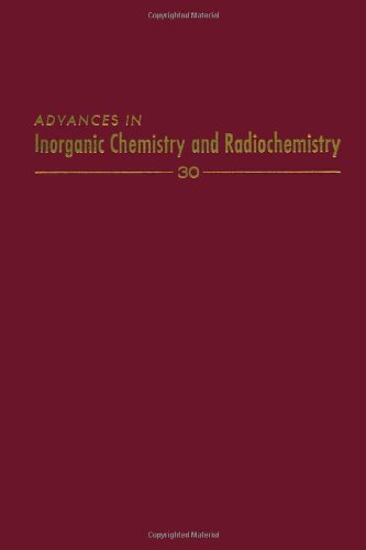 9780120236305: Advances in Inorganic Chemistry and Radiochemistry, Vol. 30