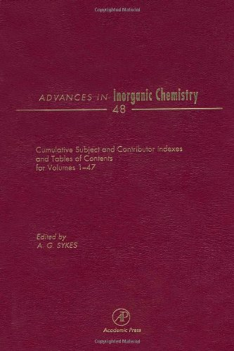 9780120236480: Advances in Inorganic Chemistry: Cumulative Subject and Author Indexes, and Tables of Contents for Volumes1-47