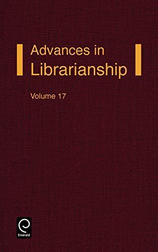 9780120246175: Advances in Librarianship, Volume 17