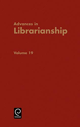 9780120246199: Advances in Librarianship, Volume 19 (Advances in Librarianship) (Advances in Librarianship)