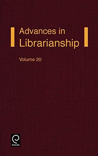 9780120246205: Advances in Librarianship, Volume 20