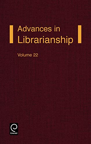 9780120246229: Advances in Librarianship, Volume 22