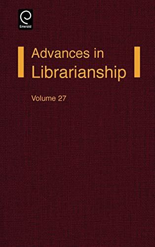 9780120246274: Advances in Librarianship, Volume 27 (Advances in Librarianship) (Advances in Librarianship)
