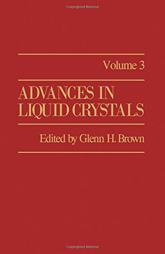 9780120250035: Advances in Liquid Crystals: v. 3