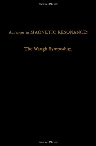 9780120255139: Advances in Magnetic Resonance, Vol. 13