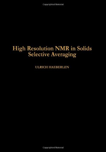9780120255610: Advances in Magnetic Resonance: High Resolution N.M.R.in Solids Selective Averaging Suppt. 1 (Advances in Magnetic Resonance Series, Supplement 1)