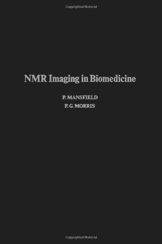 9780120255627: Nmr Imaging in Biomedicine (Advances in magnetic resonance)
