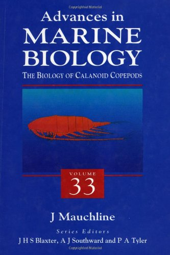 9780120261338: The Biology of Calanoid Copepods, Volume 33 (Advances in Marine Biology)