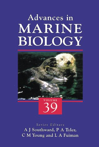 Advances in Marine Biology, Volume 39: Academic Press