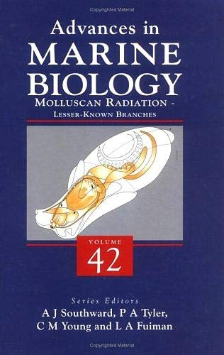 9780120261420: Molluscan Radiation - Lesser Known Branches, Volume 42 (Advances in Marine Biology)