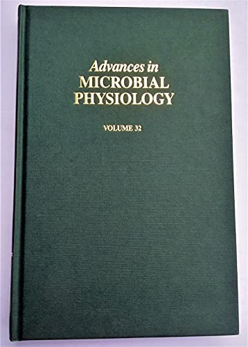 9780120277322: ADV IN MICROBIAL PHYSIOLOGY VOL 32 APL, Volume 32 (Advances in Microbial Physiology)