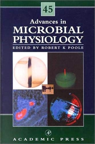 9780120277452: Advances in Microbial Physiology, Volume 45
