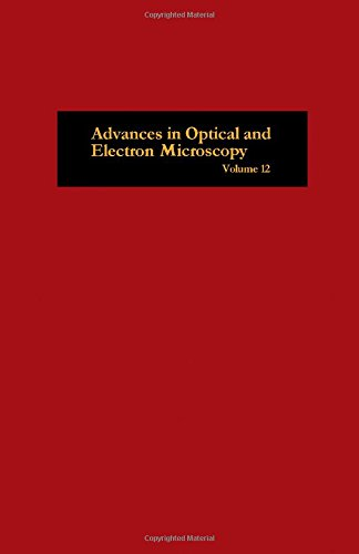 9780120299126: Advances in Optical and Electron Microscopy, Vol. 12