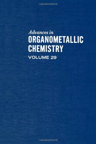 9780120311293: Advances in Organometallic Chemistry, Vol. 29