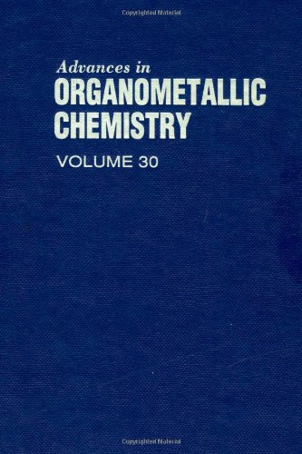 9780120311309: Advances in Organometallic Chemistry, Vol. 30