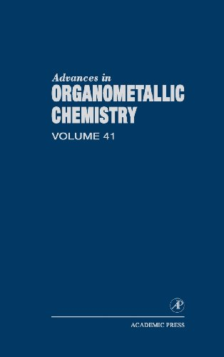 9780120311415: Advances in Organometallic Chemistry, Vol. 41