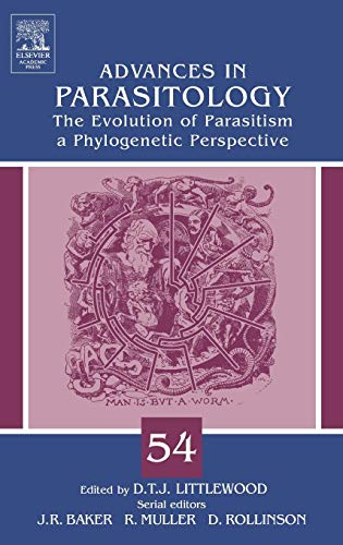 9780120317547: The Evolution of Parasitism - A Phylogenetic Perspective, Volume 54 (Advances in Parasitology)