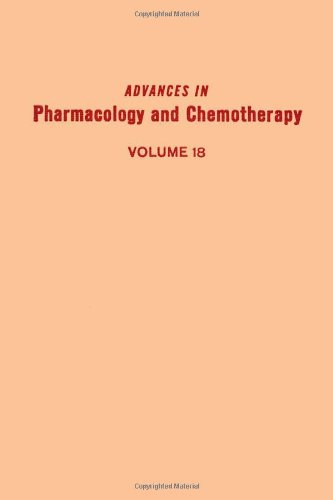9780120329182: Advances in Pharmacology and Chemotherapy: v. 18