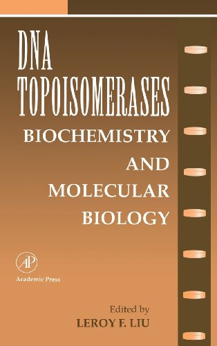 DNA Topoisomearases: Biochemistry and Molecular Biology, Volume: Murad, August, J.