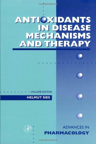 9780120329397: Antioxidants in Disease Mechanisms and Therapy, Volume 38 (Advances in Pharmacology)