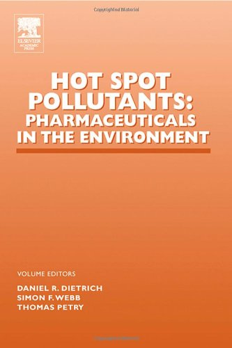 9780120329533: Hot Spot Pollutants: Pharmaceuticals in the Environment (Advances in Pharmacology)