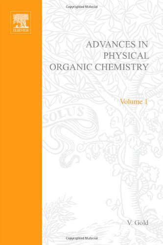 9780120335015: ADV PHYSICAL ORGANIC CHEMISTRY V1 APL, Volume 1
