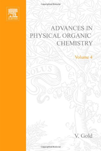 9780120335046: ADV PHYSICAL ORGANIC CHEMISTRY V4 APL, Volume 4