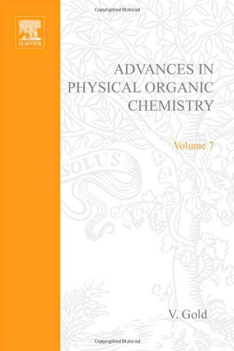 9780120335077: ADV PHYSICAL ORGANIC CHEMISTRY V7 APL, Volume 7