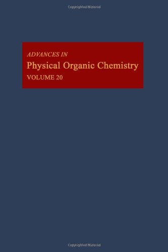 9780120335206: Advances in Physical Organic Chemistry. Volume 20 (v. 20)