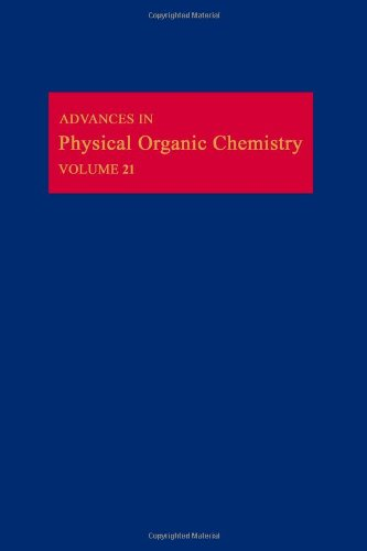 9780120335213: Advances in Physical Organic Chemistry. Volume 21