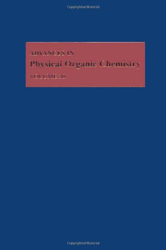 9780120335305: Advances in Physical Organic Chemistry, Volume 30